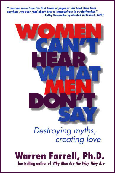 Women can't here what men don't say